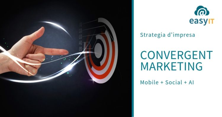 marketing-convergente-easyit-digitalizzazione